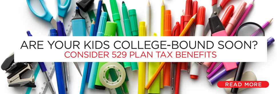 Are Your Kids College-Bound Soon? Consider 529 Plan Tax Benefits