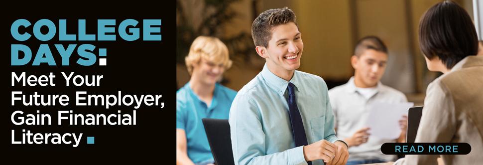 College Days: Meet Your Future Employer, Gain Financial Literacy