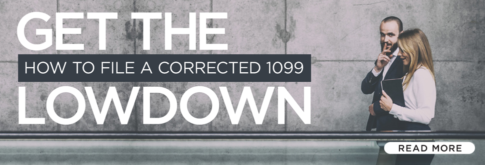 Get the Lowdown: How to File a Corrected 1099