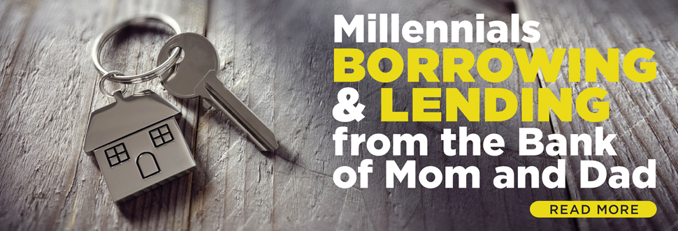 Millennials Borrowing and Lending from the Bank of Mom and Dad
