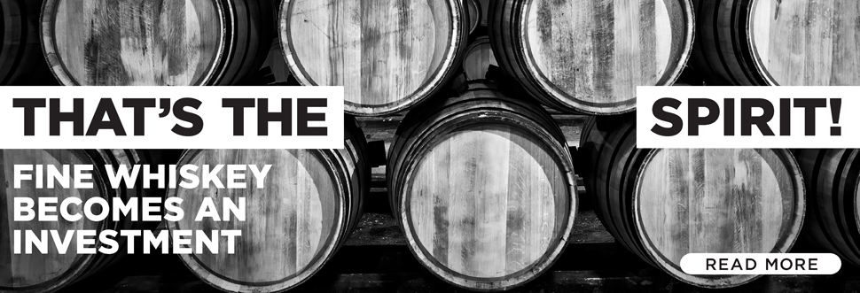 That's the Spirit! Fine Whiskey Becomes an Investment