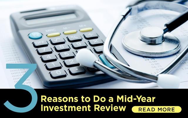 3 Reasons to Do a Mid-Year Investment Review