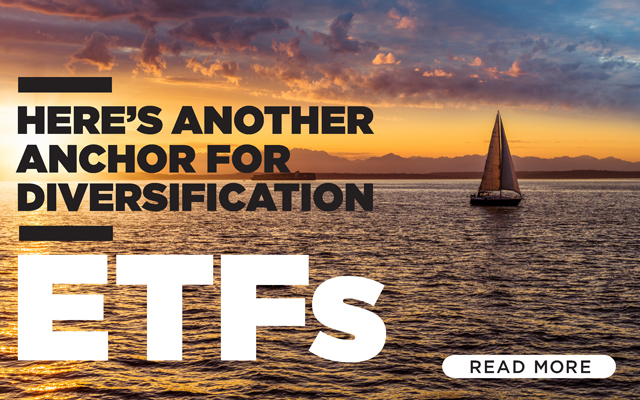 Here's Another Anchor for Diversification: ETFs