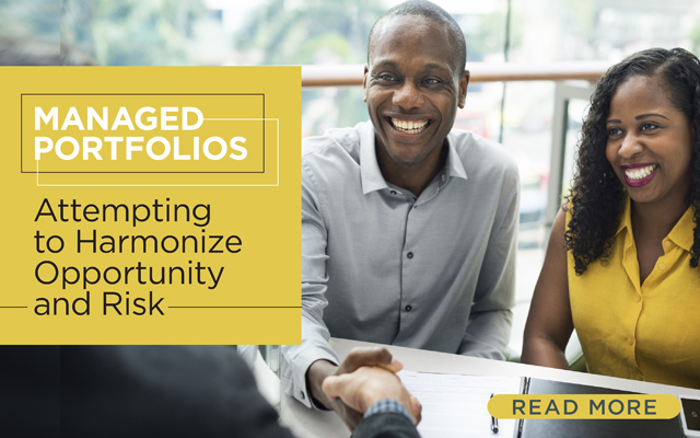 Managed Portfolios: Attempting to Harmonize Opportunity and Risk