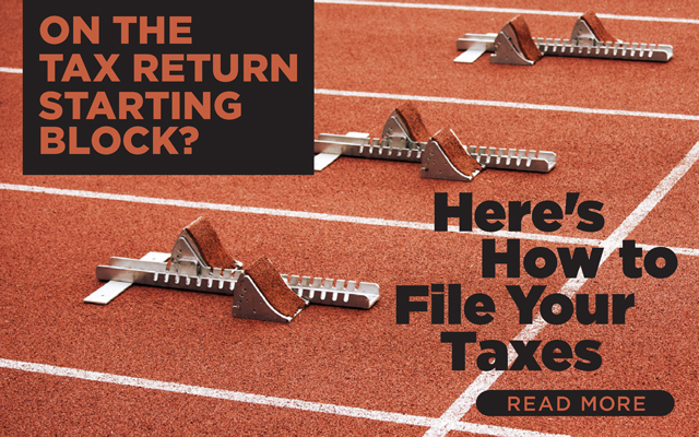 On the Tax Return Starting Block? Here's How to File Your Taxes