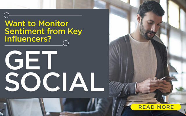 Want to Monitor Sentiment from Key Influencers? Get Social