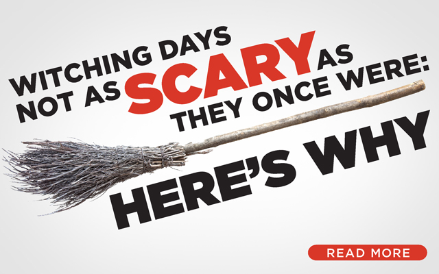 Witching Days Not As Scary As They Once Were: Here's Why